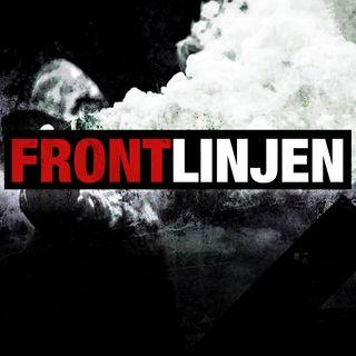 Frontlinjen #28: Supernazister, PST og nødvendigheten av en revolusjon