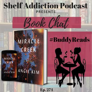 #BuddyReads Discussion of Miracle Creek | Book Chat