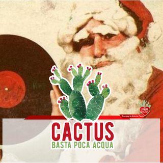 Cactus #13 - Facciamo finta che (sia Natale)