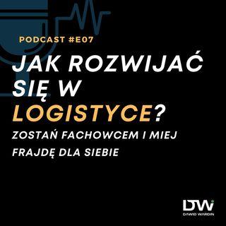 Jak rozwijać się w logistyce?