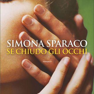 Recensioni di libri - Se chiudo gli occhi di Simona Sparaco