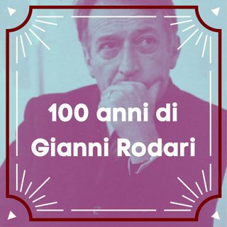 100 anni di Gianni Rodari