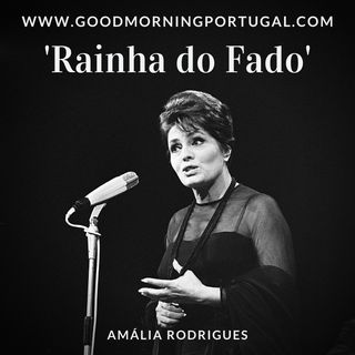 Portugal news, weather and the 'Queen of Fado'