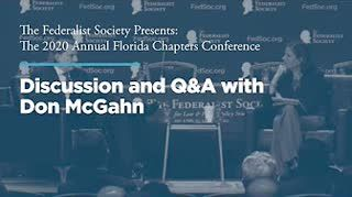 Discussion and Q&A with Don McGahn
