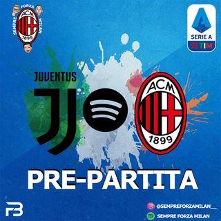 PRE PARTITA | JUVENTUS-MILAN