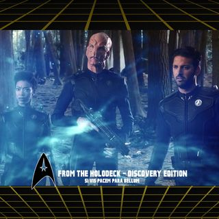 From the Holodeck: Star Trek Discovery Edition – 'Si Vis Pacem, Para Bellum' Episode Breakdown