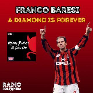 Franco Baresi - A diamond is forever