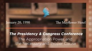 Panel IV: The Appropriation Power and the Necessary and Proper Clause [Archive Collection]