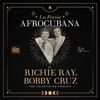 La Poesía Afrocubana de Richie Ray y Bobby Cruz