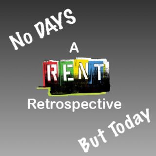 No DAYS But Today: A Rent Retrospective