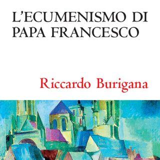 "Riccardo Burigana ""L'ecumenismo di Papa Francesco"""