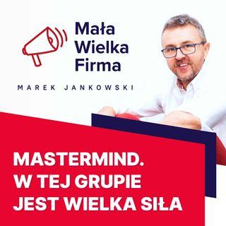 164: Wszystko o tworzeniu grup Mastermind – Bartek Popiel