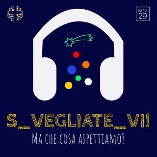 29 novembre - Prima domenica di Avvento - S_vegliate_vi!