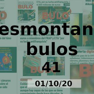 Desmontando Bulos 41 (01/10/20)