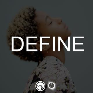 DEFINE -  WILLOW SMITH