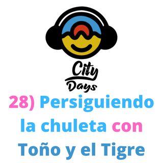 28) Persiguiendo la chuleta con Toño y el Tigre!!!