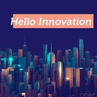 Hello Innovation