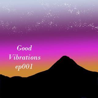 GOOD VIRATIONS EP001 | DJ CHARLIEHURREN