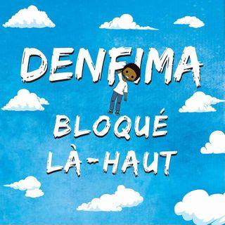 Interview de: Denfima