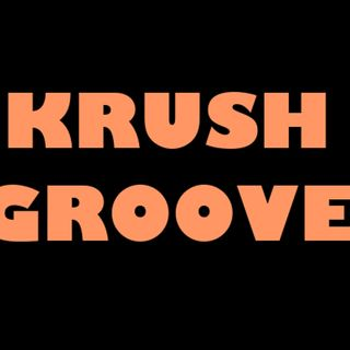 Talkin About Krush Groove - 6:25:19, 9.44 PM