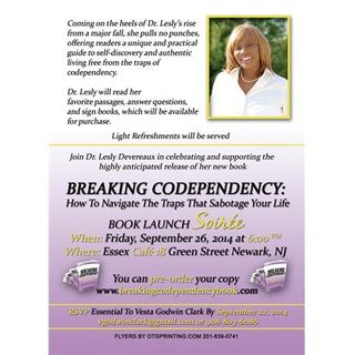 "Join Dr. Lesly as she shares details of her book ""Breaking Codependency."""
