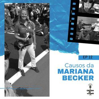 EP 12 - Causos da Mariana Becker