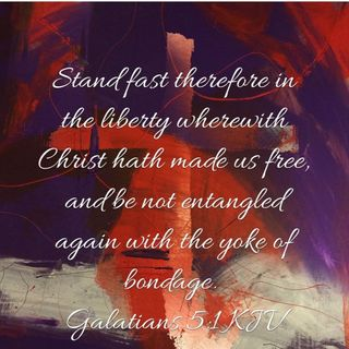 Stand In Liberty Galatians 5