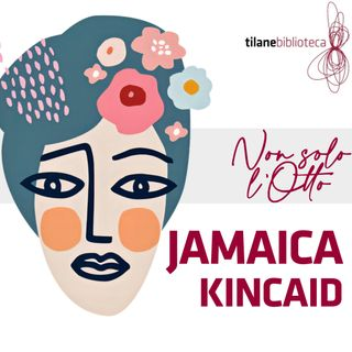 Jamaica Kincaid   La storia