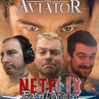The Aviator, Dynasty, Ex Machina, The Captive