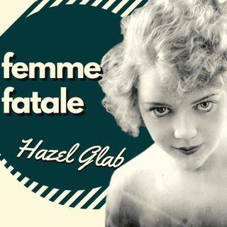 Do dwóch spadków sztuka – historia Hazel Glab