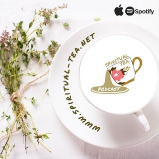Spiritual Tea Podcast