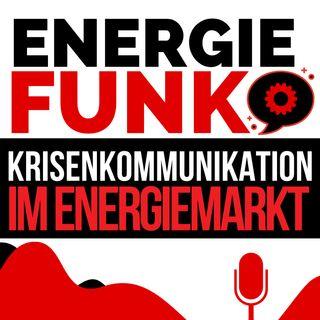 E&M ENERGIEFUNK - Webinar zu Krisenkommunikation in der Energiewirtschaft - Podcast für den Energiemarkt