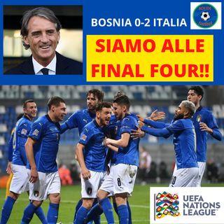 ITALIA ALLE FINAL FOUR DI UEFA NATIONS LEAGUE!! Bosnia 0-2 Italia