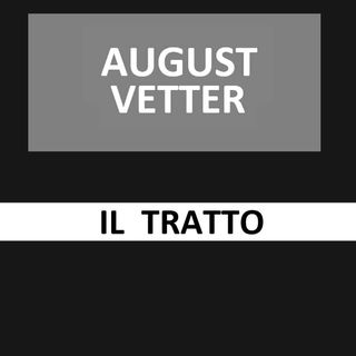 55 - Il Tratto - August Vetter