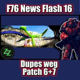 [F76 News Flash 16] Dupes weg, Details zu Patch 6 & 7, Obisidian zu F76