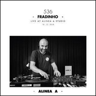 Alinea A #536 Fradinho - 18.12.2018