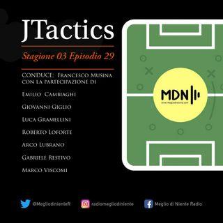 J-TACTICS - Non escludo il ritorno (S03 E29)