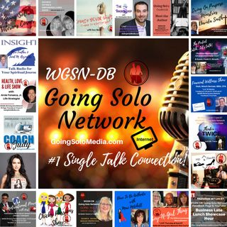 Going Solo Network Radio, TV & Podcasts (WGSN-DB) - #1 Singles Talk Network