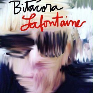 004 Bitácora Lafontaine | Armando Palomas