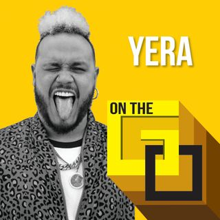 21. On The Go with Yera