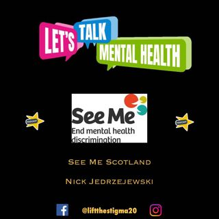 Let's Talk Mental Health Podcast _ See Me Scotland