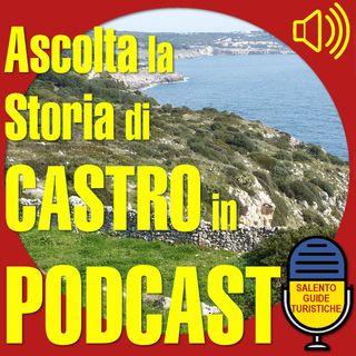 Episodio 4: La storia di Castro dalle origini ai Pirati