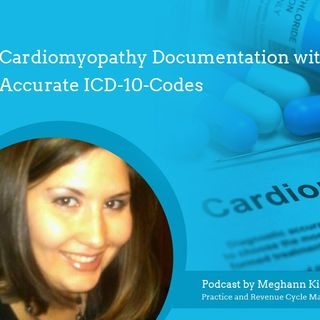 Cardiomyopathy Documentation with Accurate ICD-10-Codes