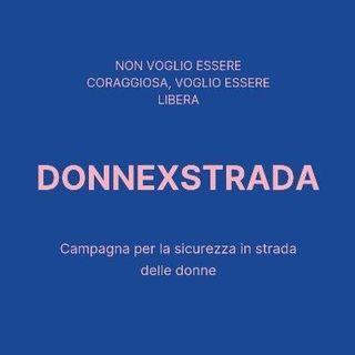Donnexstrada, la pagina Instagram che fa compagnia alle donne sole per strada