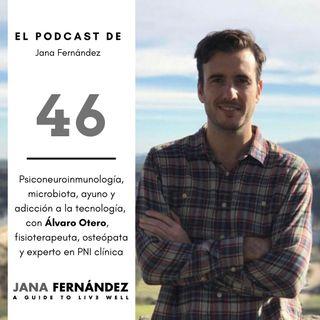 PNI, microbiota, ayuno y adicción a la tecnología, con Álvaro Otero
