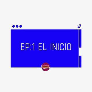 EP: 1 EL INICIO