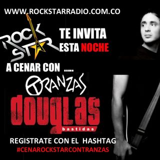 PROMO CENA ROCKSTAR CON DOUGLAS DE TRANZAS