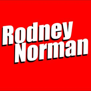 Rodney Norman Says Things