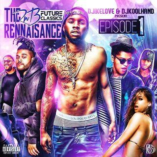 DJ KOOLHAND R&B RENAISSANCE MIXSHOW- 12-23-16 W DJ IKE LOVE