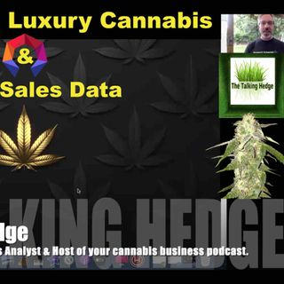 Luxury Cannbais Segment Overview